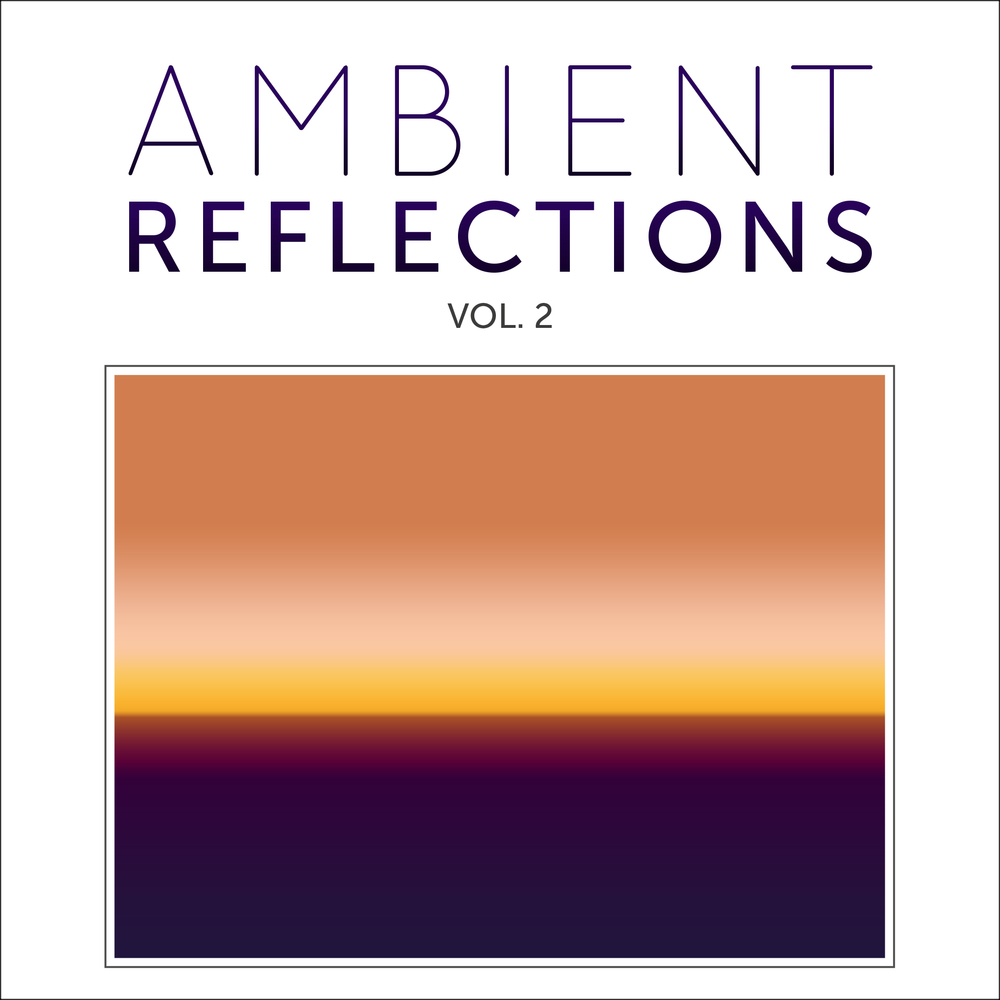 Cover for Ambient Reflections Vol. 2