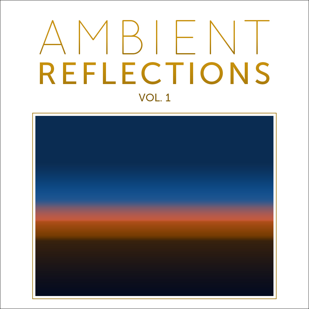 Cover for Ambient Reflections Vol. 1