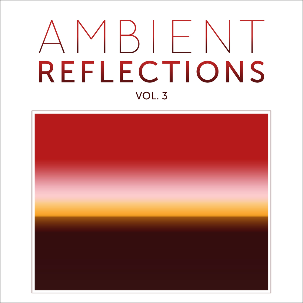 Cover for Ambient Reflections Vol. 3