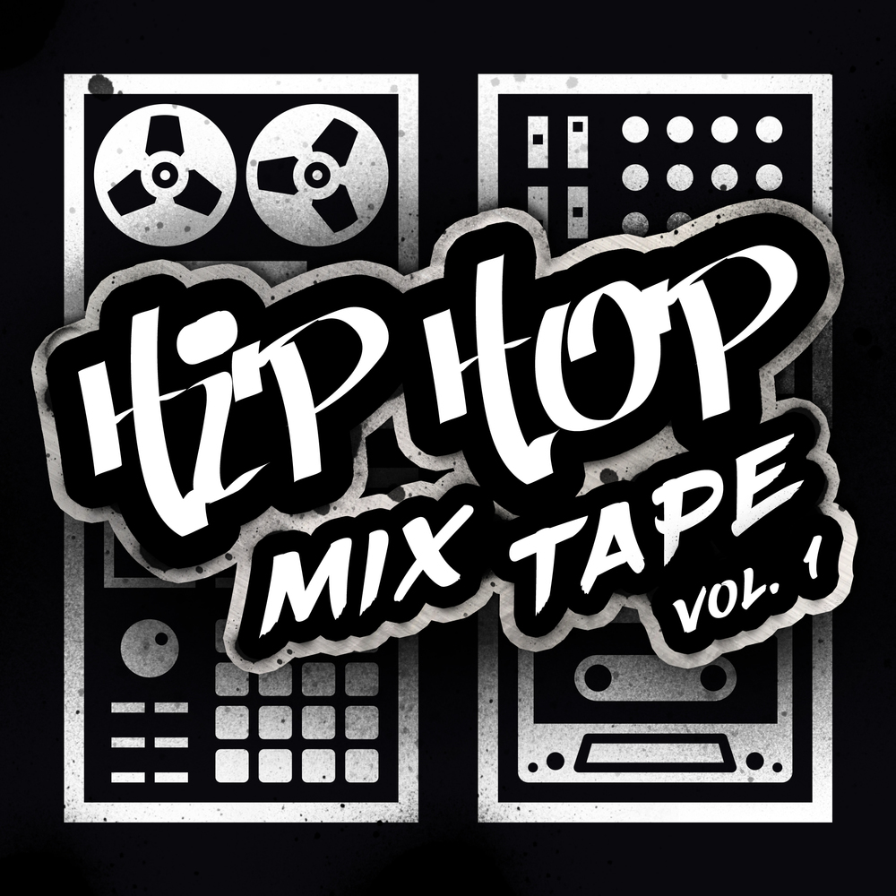 Hip Hop Mix Tape Vol. 1