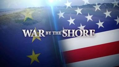 War by the Shore